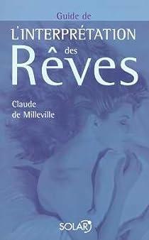 Guide de l'interprétation des rêves par Milleville