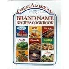 Great American Brand Name Recipe Cookbook - 1989 publication.