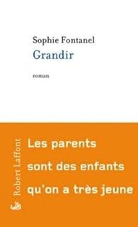Grandir, Fontanel, Sophie