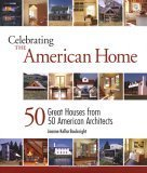 Celebrating the American Home (American Institute Architects)