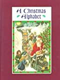 A Christmas Alphabet, Carolyn Wells and Blue Lantern Studio Staff, 0399216839