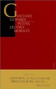 Petites oeuvres morales par Giacomo Leopardi