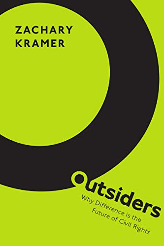 Outsiders: Why Difference is the Future of Civil Rights (English Edition)