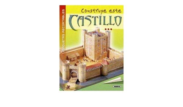 Construye este Castillo (Maquetas Recortables): Amazon.es ...