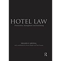 Hotel Law: Transactions, Management and Franchising (English Edition)