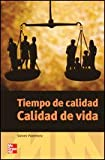Tiempo de Calidad Calidad de vida (Spanish Edition)