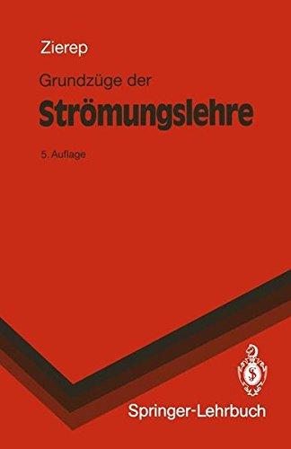 Grundzüge der Strömungslehre (Springer-Lehrbuch)