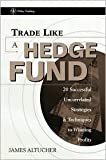 Trade Like a Hedge Fund Publisher: Wiley