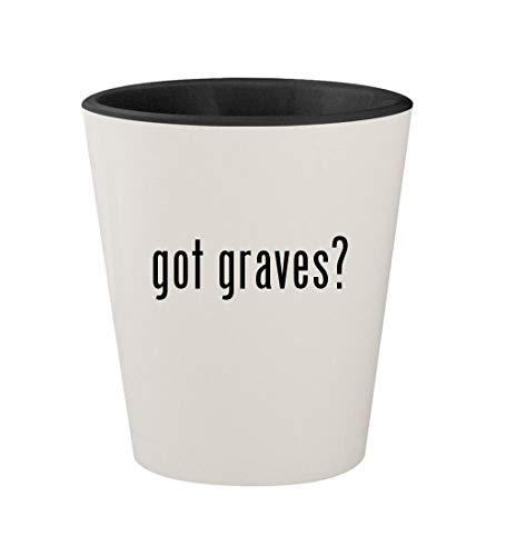 Michael Mug Glass Graves - got graves? - Ceramic White Outer & Black Inner 1.5oz Shot Glass