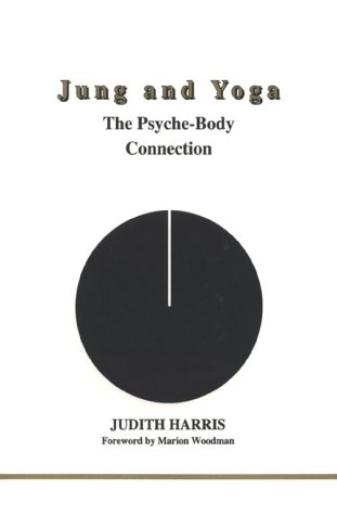 Jung and Yoga (Studies in Jungian Psychology by Jungian Analysts, 94)