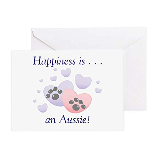 CafePress Happiness Is.An Aussie Greeting Cards (Package O Greeting Card (10-pack), Note Card with Blank Inside, Birthday Card Matte