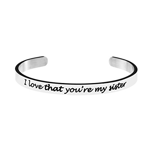 for Sister Bracelet Relationship Bangle Jewelry Gifts for Her I Love That You're My Sister -