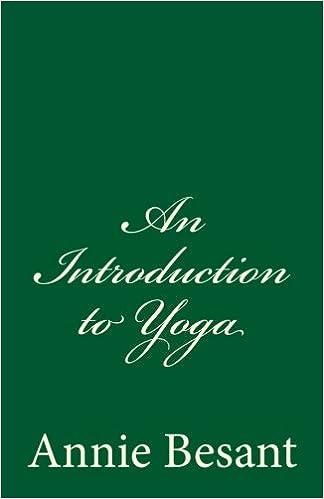 An Introduction to Yoga: By Annie Besant: Amazon.es: Annie ...