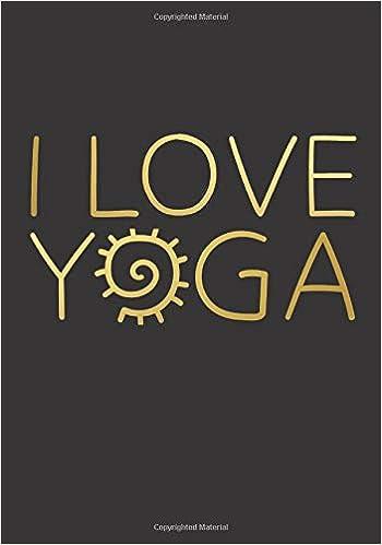 Namaste - I Love Yoga Notebook 7 x 10 Inches : Classic Ruled ...