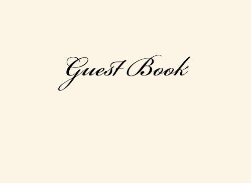 Guest Book: An Elegant Wedding Guest Book Ivory