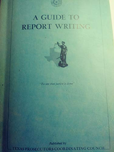 A Guide to Report Writing