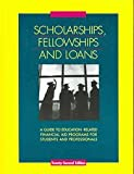 Scholarships, Fellowships, and Loans, , 0787688215