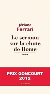 Le sermon sur la chute de Rome, Ferrari, Jérôme