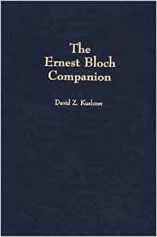 Book The Ernest Bloch Companion