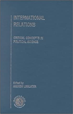 International Relations (Critical Concepts in Political Science