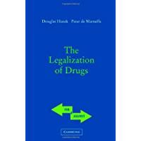 The Legalization of Drugs (For and Against)