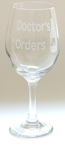 "Funny ""Doctor's Orders"" Engraved / Etched 20oz Wine Glass / Goblet. Great Christmas Gift idea this Holiday Season!"