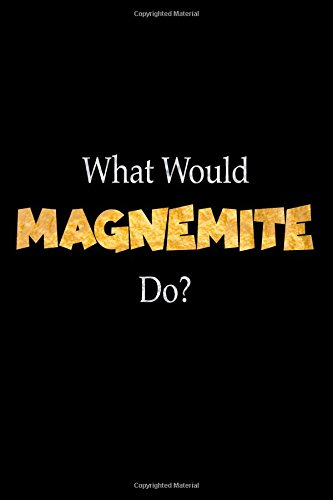 Download What Would Magnemite Do?: Designer Notebook For Pokémon Fans PDF