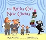 Kettles Get New Clothes, Dayle Ann Dodds, 0763610917