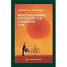Wealth Planning Strategies for Canadians 2018
