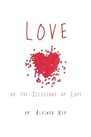 Love or the Illusions of Love (The Illusion Of Love)