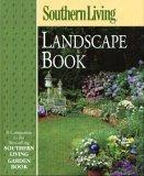 Southern Living Landscape Book, Steve BENDER, 0376038764