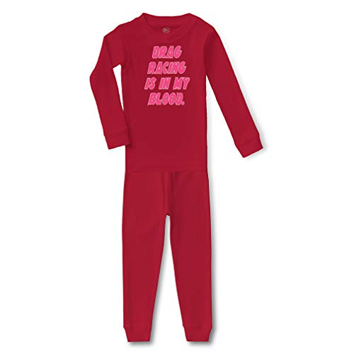Drag Racing is in My Blood Cotton Crewneck Boys-Girls Infant Long Sleeve Sleepwear Pajama 2 Pcs Set Top and Pant - Red, 3T
