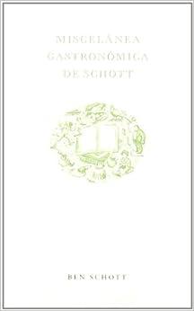Miscelánea gastronómica de Schott