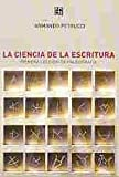 img - for La ciencia de la escritura. Primera lecci n de paleograf a (Spanish Edition) book / textbook / text book