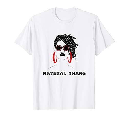 Locs and Dreadlocks Natural Hair-T-Shirt