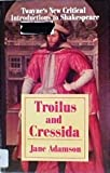 Troilus and Cressida, Jane Adamson, 0805787046