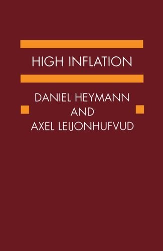 High Inflation: The Arne Ryde Memorial Lectures by Clarendon Press