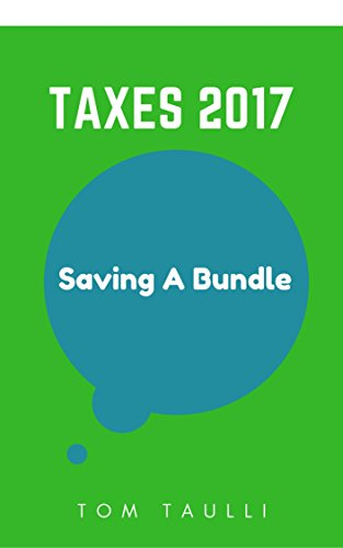 Taxes 2017: Saving A Bundle