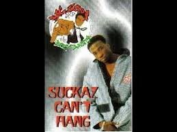 Suckaz Can't Hang