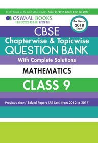 Download Oswaal CBSE Chapterwise and Topicwise Question Bank with Complete Solutions for Class 9 Mathematics (For March 2018 Exam) ebook