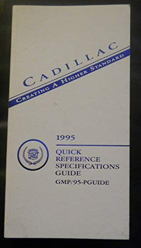 1995 Cadillac Quick Reference Specifications Guide GMP/95-PGuide