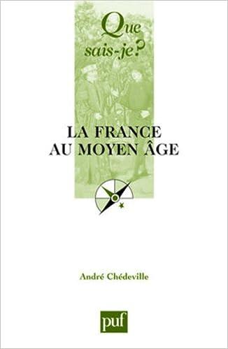 La France au Moyen-Age