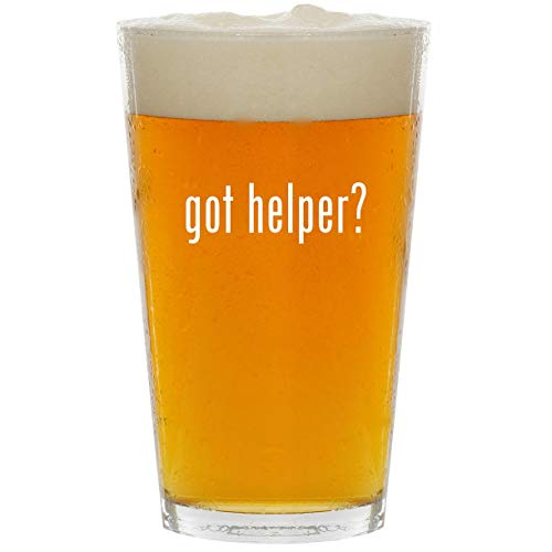 got helper? - Glass 16oz Beer Pint -