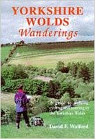 Yorkshire Wolds Wanderings: A Guide to Walking, Cycling and
