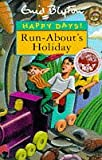 Run-About's Holiday, Enid Blyton, 0747532230