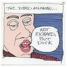 Not Richard But Dick