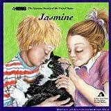 Jasmine (Humane Society of the United States Animal Tales Series)