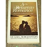 A Return to Romance, Michael Morgenstern and Guy Kettlehack, 0345326202