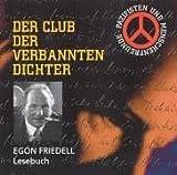 Egon Friedell Lesebuch. CD . Club der verbannten Dichter