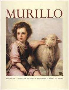 Murillo: Pinturas de la coleccion de Isabel de Farnesio en el Museo